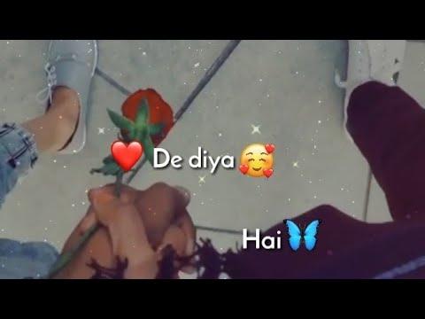 Dil De Diya Hai Remix Status
