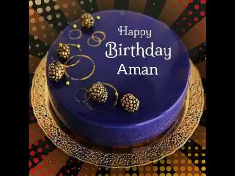 Happy Birthday Aman WhatsApp Status