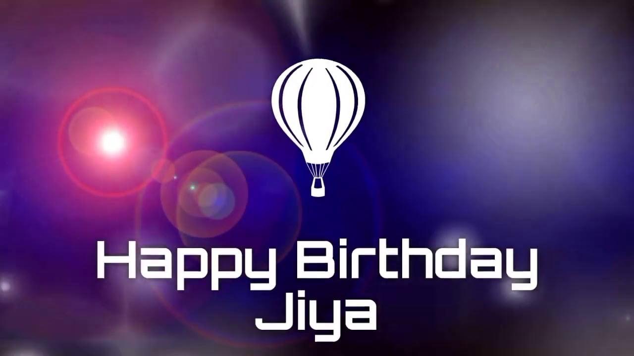 Happy Birthday Jiya Status