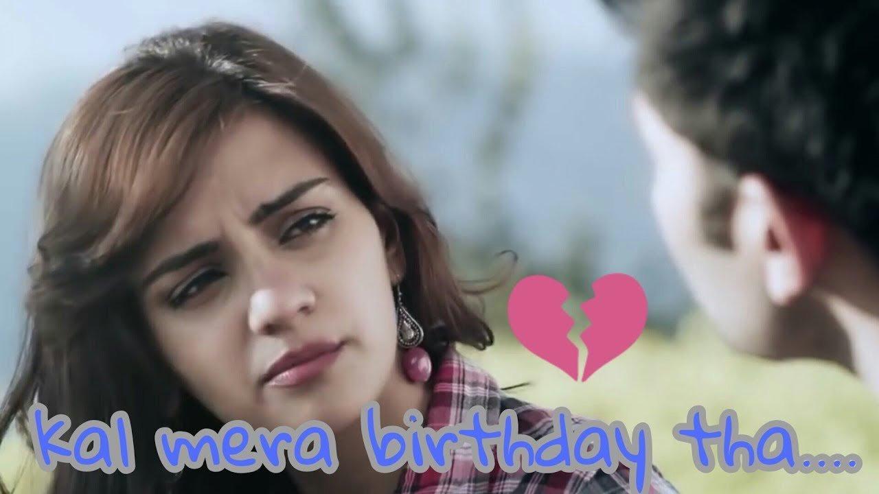 Mera Birthday Bhul Gaye Status