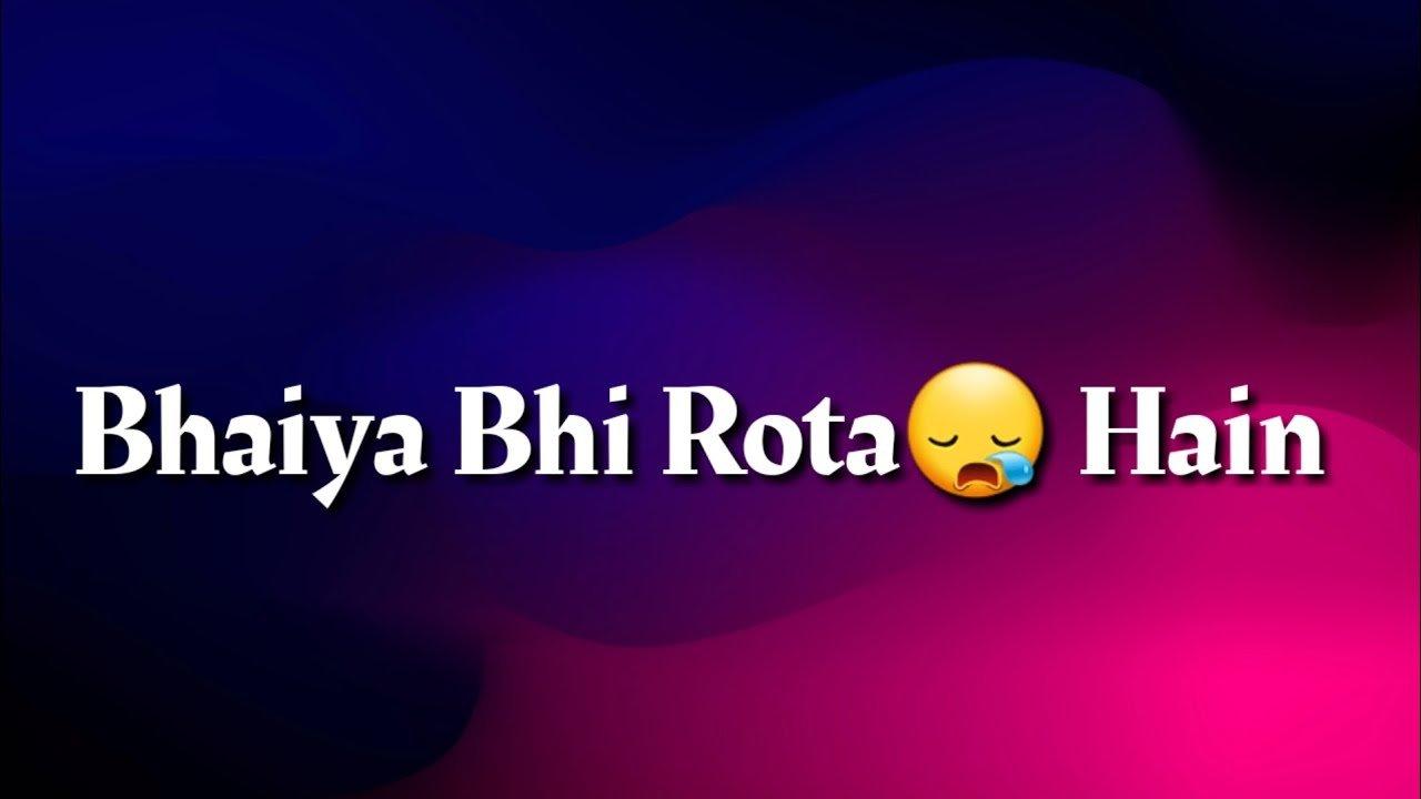 Bhai Behan Ka Song Whatsapp Status