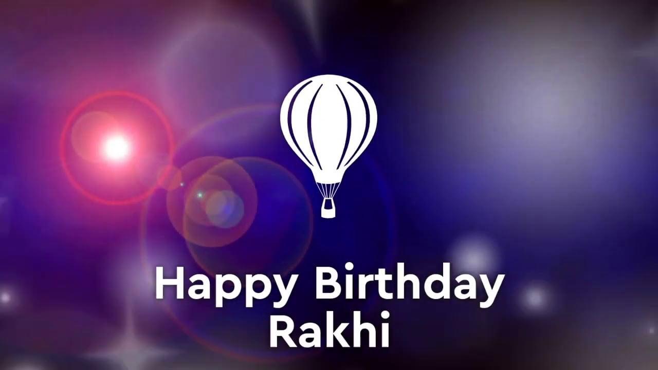 happy birthday rakhi status