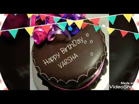 Happy Birthday Varsha Status