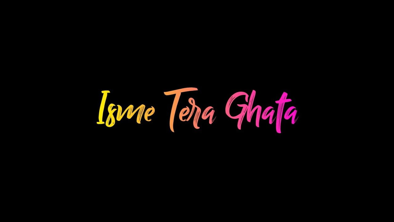 usme tera ghata status