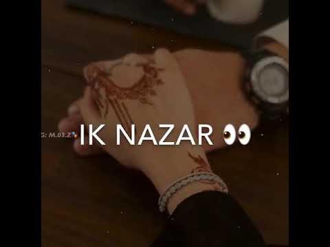 Aapke Pyar Ki Ek Nazar Chahiye Status