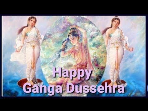 Ganga Dussehra Status Video